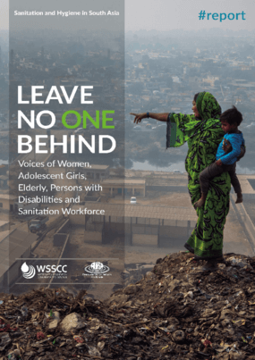 Leave No One Behind: Voices of Women, Adolescent Girls, Elderly, Persons with Disabilities and Sanitation Workforce