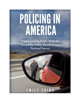 Policing in America: Understanding Public Attitudes Toward the Police, Results from a National Survey