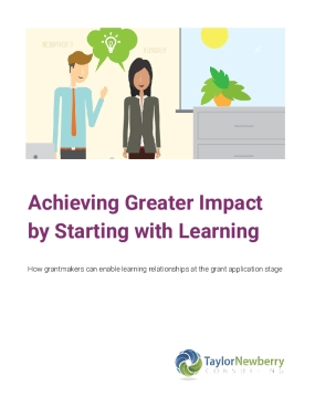 Achieving Greater Impact by Starting with Learning