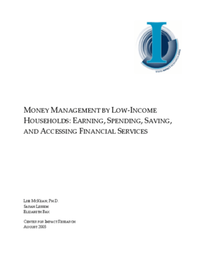 Money Management by Low-Income Households: Earning, Spending, Saving, and Accessing Financial Services
