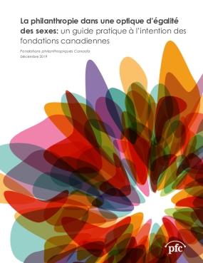 La philanthropie dans une optique d'égalité des sexes: un guide pratique à l'intention des fondations canadiennes