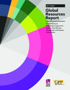 Global Resources Report: 2017/2018 Government and Philanthropic Support for Lesbian, Gay, Bisexual, Transgender, and Intersex Communities