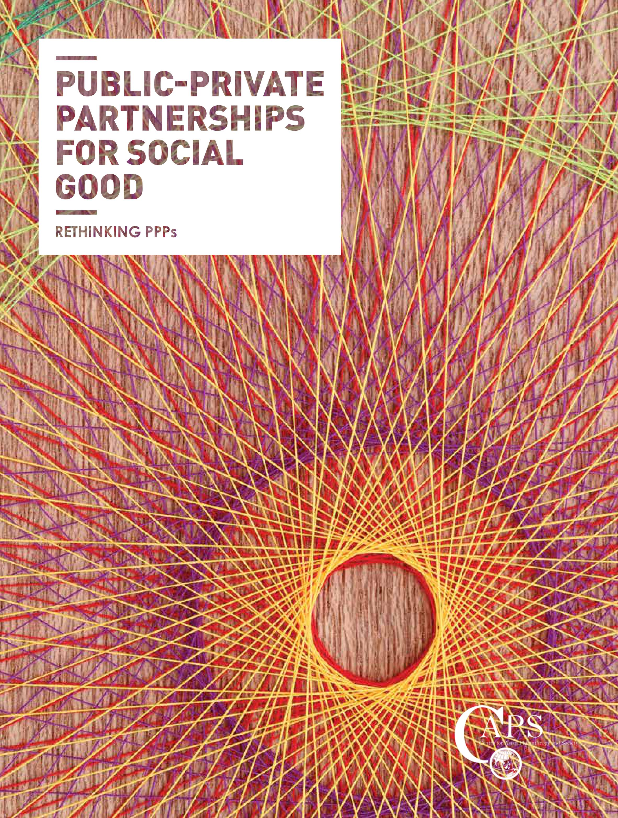 Public-Private Partnerships for Social Good: Rethinking PPPs